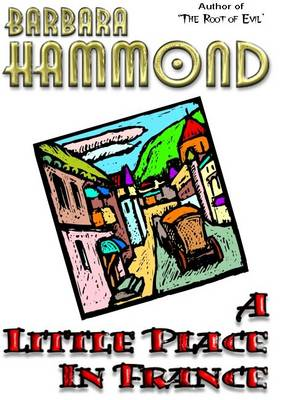 A Little Place in France (Paperback)