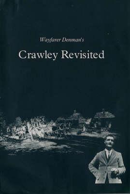Wayfarer Denman's Crawley Revisited (Paperback)