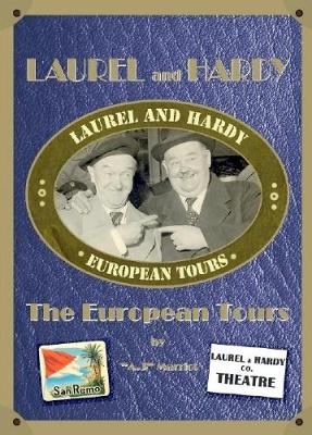 Laurel and Hardy: The European Tours (Paperback)