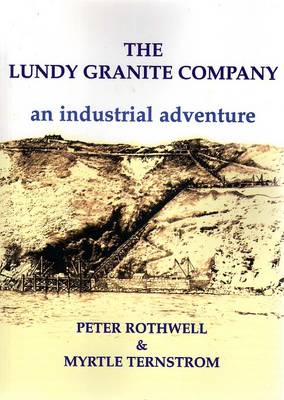 The Lundy Granite Company: An Industrial Adventure (Paperback)