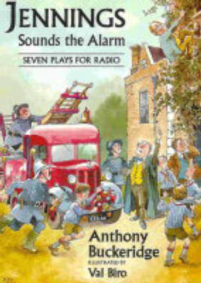 Jennings Sounds the Alarm: Seven Plays for Radio - Jennings at School S. v. 1 (Paperback)