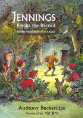 Jennings Breaks the Record: Seven More Plays for Radio - Jennings at School S. v. 2 (Paperback)