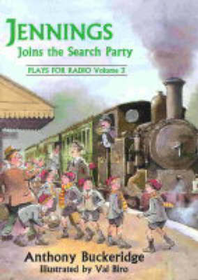 Jennings Joins the Search Party: Plays for Radio - Jennings at School S. v. 3 (Paperback)
