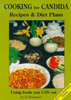 Cooking for Candida: Recipes and Diet Plans with Vegetarian Options (Paperback)