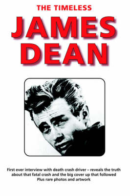 The Timeless James Dean (Paperback)