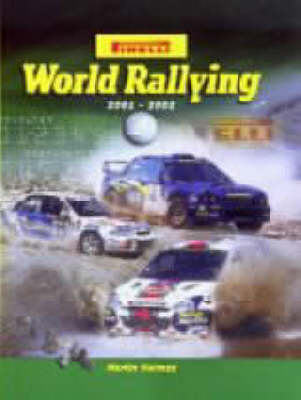 Pirelli World Rallying: 2001-2002 No.24 (Hardback)