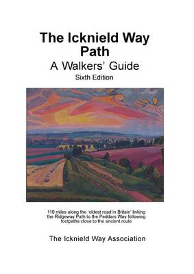 The Icknield Way Path: A Walkers' Guide (Paperback)