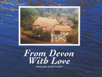 From Devon with Love (Hardback)
