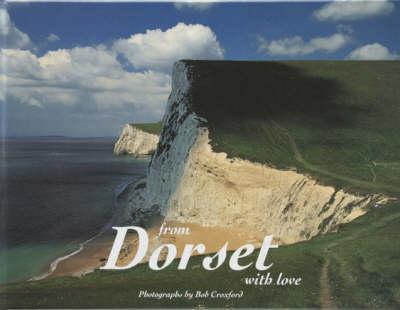 From Dorset with Love (Hardback)