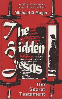 The Hidden Jesus: Secret Gospel Revealed (Paperback)