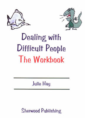 Dealing with Difficult People: Workbook (Spiral bound)