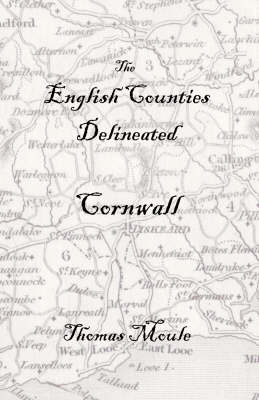 The English Counties Delineated: Cornwall (Hardback)
