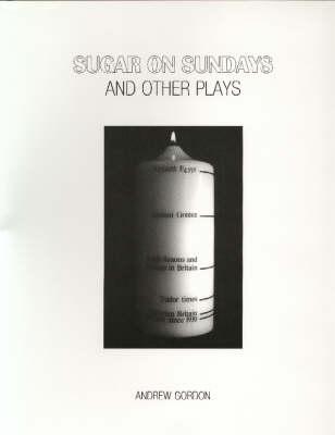 Sugar on Sundays and Other Plays (Spiral bound)