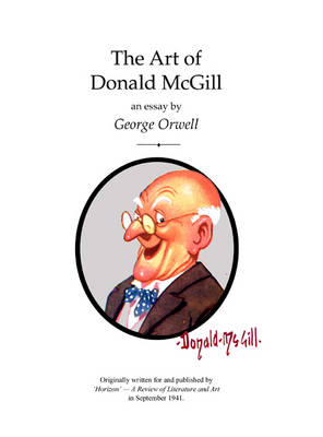 The Art of Donald McGill: An Essay by George Orwell (Paperback)
