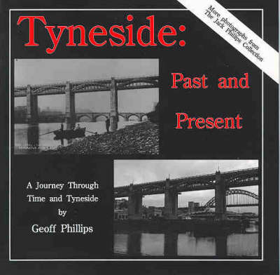 Tyneside: Past and Present (Paperback)