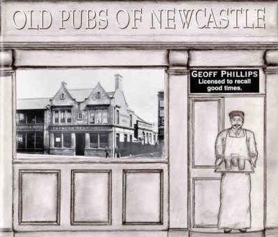 Old Pubs of Newcastle (Paperback)