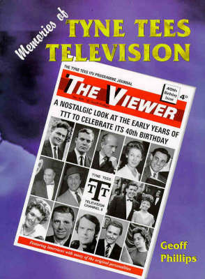 Memories of Tyne Tees Television: A Nostalgic Look at the Early Years of the North-east's TV Station to Celebrate Its 40th Birthday (Paperback)