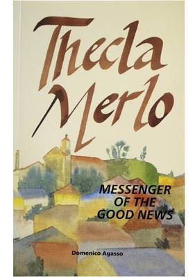 Thecla Merlo: Messenger of the Good News (Paperback)