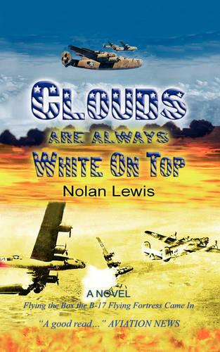 Clouds Are Always White On Top (Paperback)