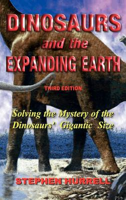 Dinosaurs and the Expanding Earth (Hardback)