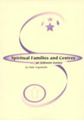 Spiritual Families and Centres: An Unknown Journey (Spiral bound)