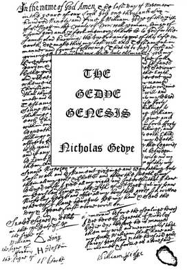 Gedye Genesis: An Account of the Gedye Family from the Earliest Records to the Start of the 19th Century, with Giddy Connections (Paperback)
