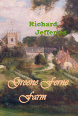 Greene Ferne Farm (Paperback)