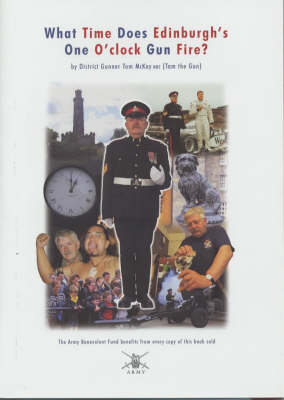 What Time Does Edinburgh's One O'clock Gun Fire? (Paperback)