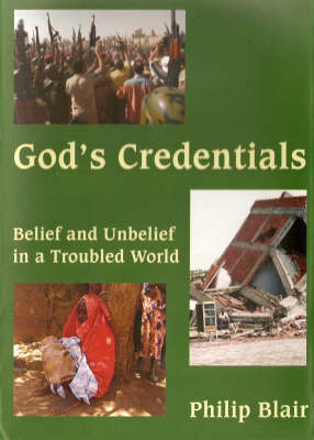 God's Credentials: Belief and Unbelief in a Troubled World (Hardback)