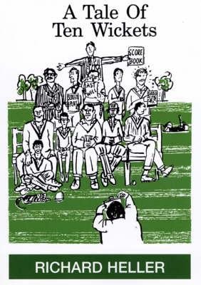 A Tale of Ten Wickets (Paperback)