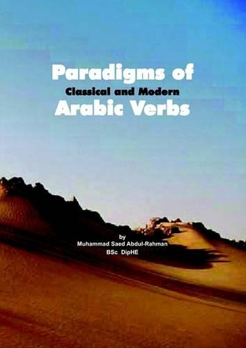 Paradigms of Classical and Modern Arabic Verbs (Paperback)