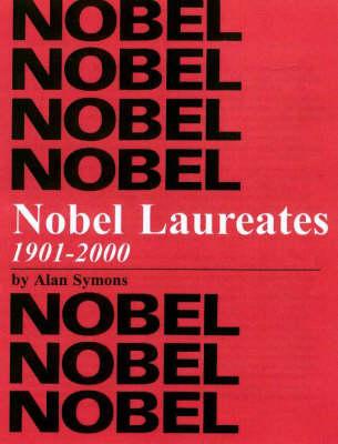 Nobel Laureates, 1901-2000 (Hardback)