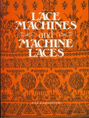 Lace Machines and Machine Laces: v. 1 (Hardback)