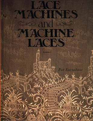 Lace Machines and Machine Laces: v. 2 (Hardback)