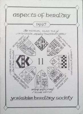 Journal of the Yorkshire Heraldry Society 1997 - Aspects of Heraldry S. No. 11 (Paperback)