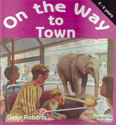On the Way to Town - On the Way S. no. 4 (Paperback)