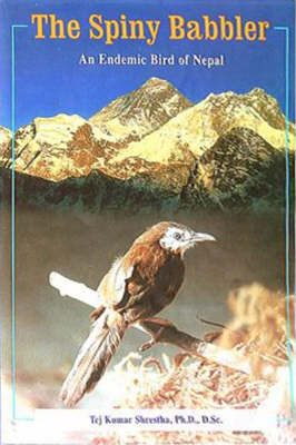 Spiny Babbler: An Endemic Bird of Nepal (Paperback)