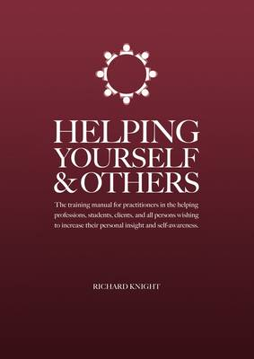 Helping Yourself & Others (Paperback)