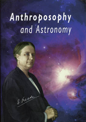 Anthroposophy and Astronomy (Paperback)