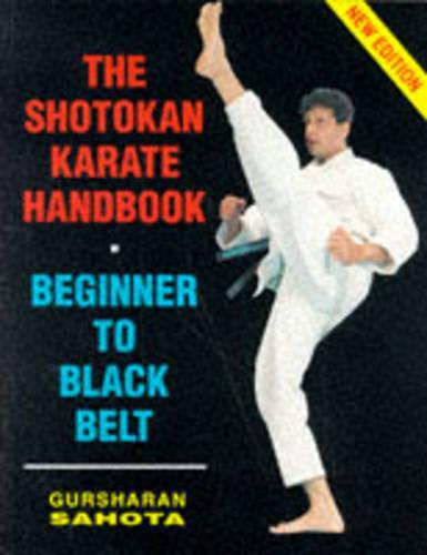 The Shotokan Karate Handbook: Beginner to Black Belt (Paperback)