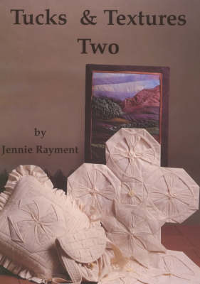 Tucks and Textures Two (Paperback)