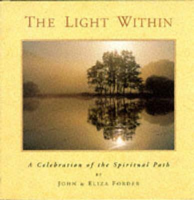 Light within: A Celebration of the Spiritual Path (Hardback)