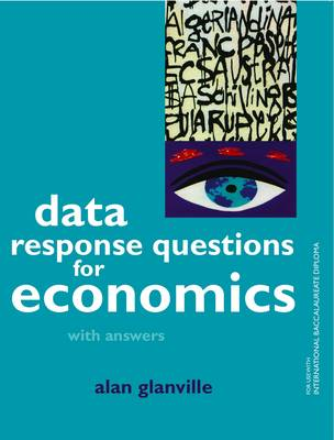 Data Response Questions for Economics: With Answers (Paperback)