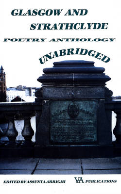 Glasgow and Strathclyde Unabridged: Poetry Anthology (Paperback)