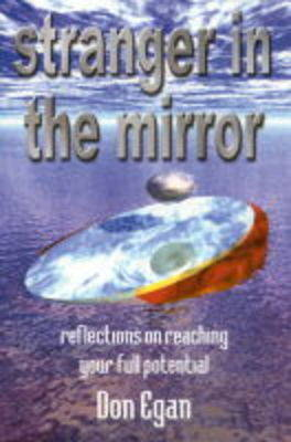 Stranger in the Mirror: Reflections on Reaching Your Full Potential (Paperback)