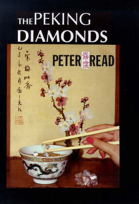 The Peking Diamonds - Diamond trilogy (Paperback)