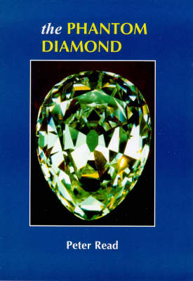 The Phantom Diamond - Diamond trilogy (Paperback)