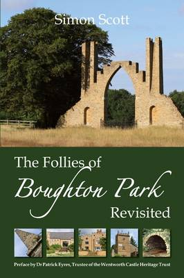 The Follies of Boughton Park Revisited (Hardback)