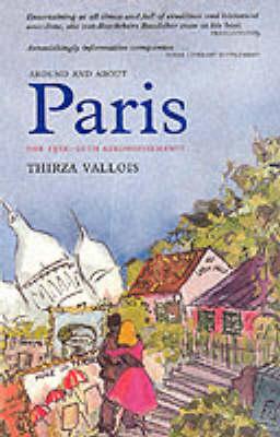 Around and About Paris: New Horizons - Haussmann's Annexation v. 3 (Paperback)