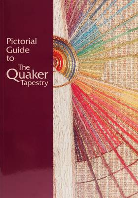Pictorial Guide to the Quaker Tapestry (Paperback)